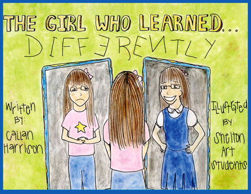 The Girl Who Learned Differently by Callan Harrison