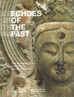 Echoes of the Past - The Buddhist Cave Temples of Xiangtangshan