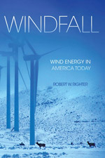 Windfall - Wind Energy in America Today
