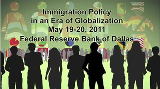 'Immigration Policy in an Era of Globalization' conference sponsored by Southern Methodist University and the Federal Reserve Bank of Dallas