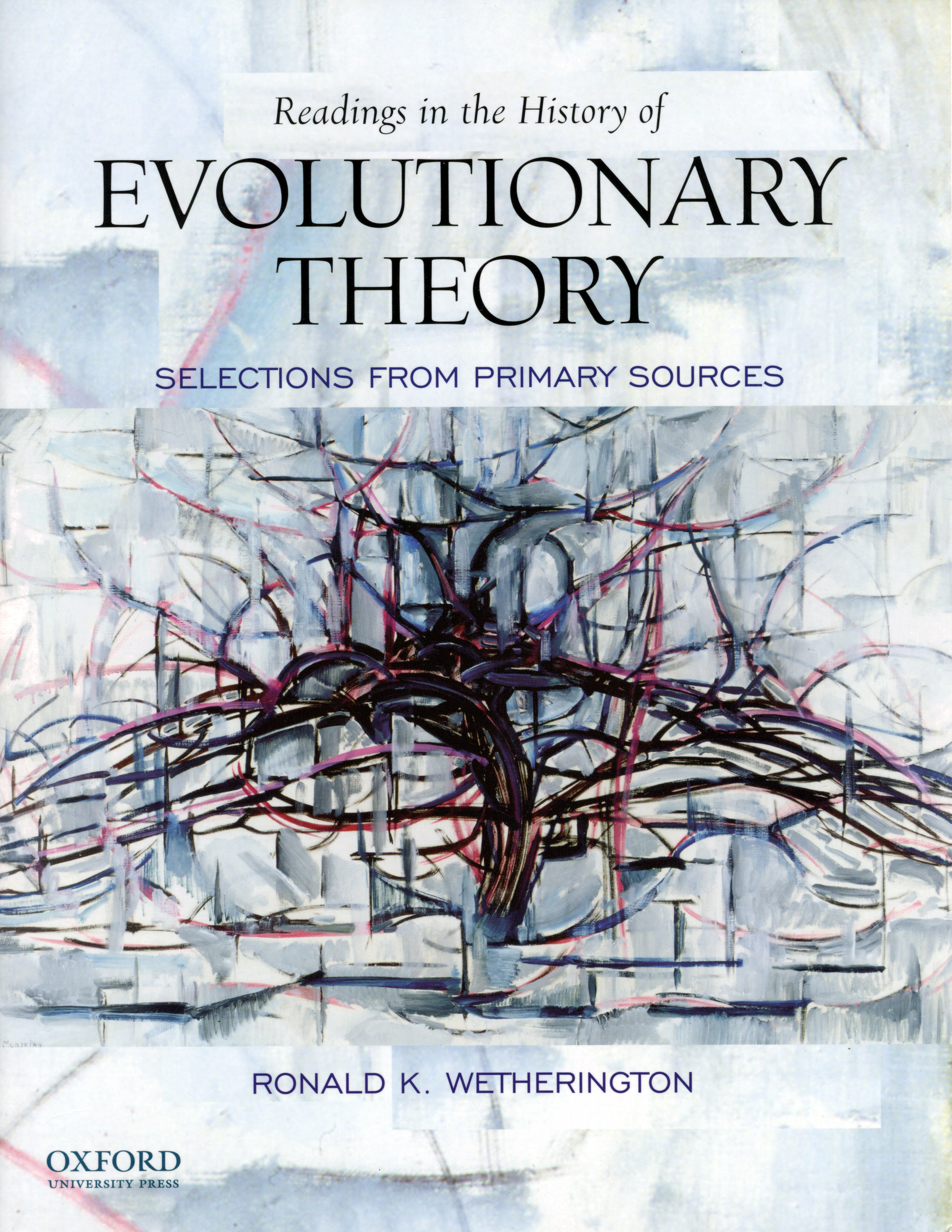 Readings in the History of Evolutionary Theory by Ronald K. Wetherington