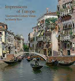 Impressions of Europe: Nineteenth-Century Vistas by Martín Rico