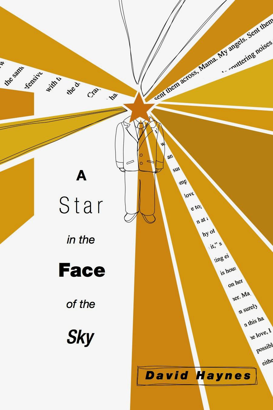 A Star in the Face of the Sky