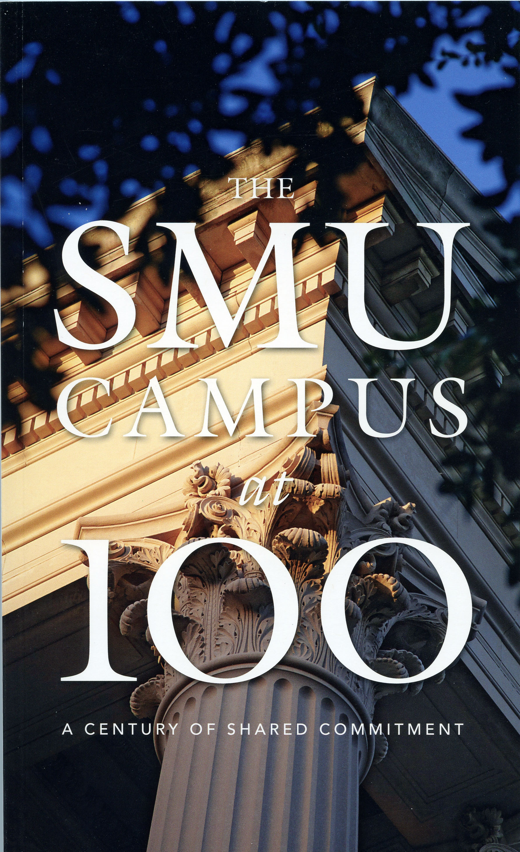The SMU Campus at 100