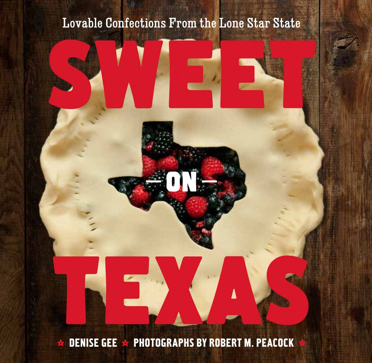 Sweet on Texas by Denise Gee