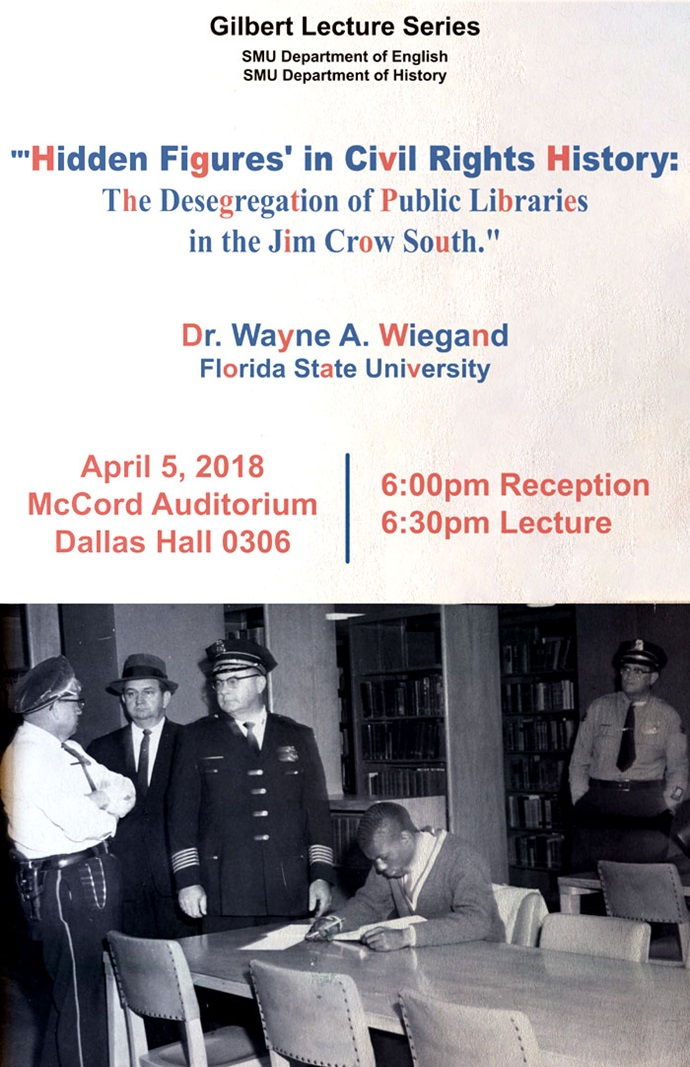 Gilbert Lecture Series to feature Wayne Wiegand at SMU on 05 April 2018