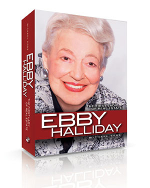 Ebby Halliday: The First Lady of Real Estate
