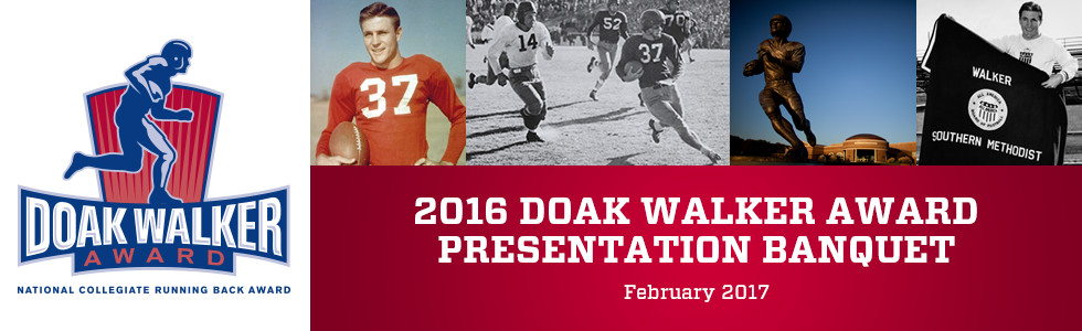 2016 DOAK WALKER AWARD PRESENTATION BANQUET