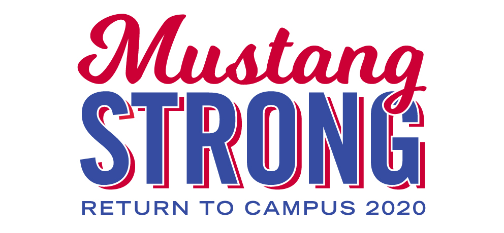 Mustang Strong: Return to campus 2020