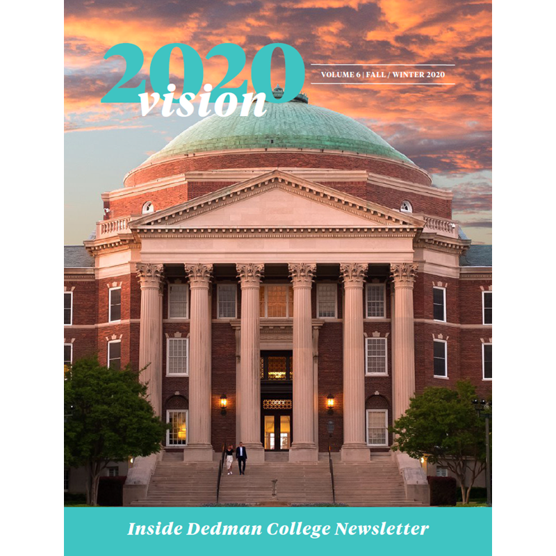 "This is an image of the Inside Dedman College Newsletter cover. It shows Dallas Hall with the title ""2020 Vision"" and ""Volume 6, Fall/Winter 2020"""