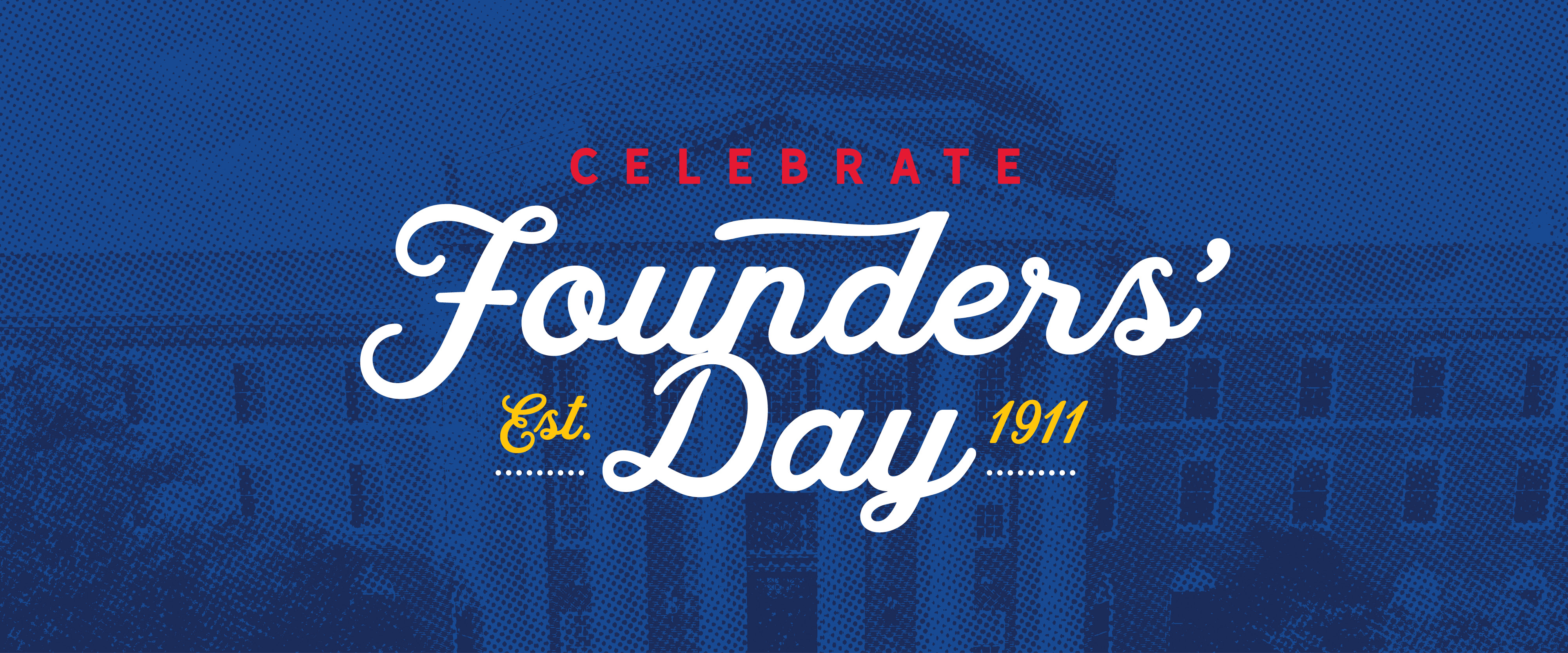 Celebrate Founders' Day