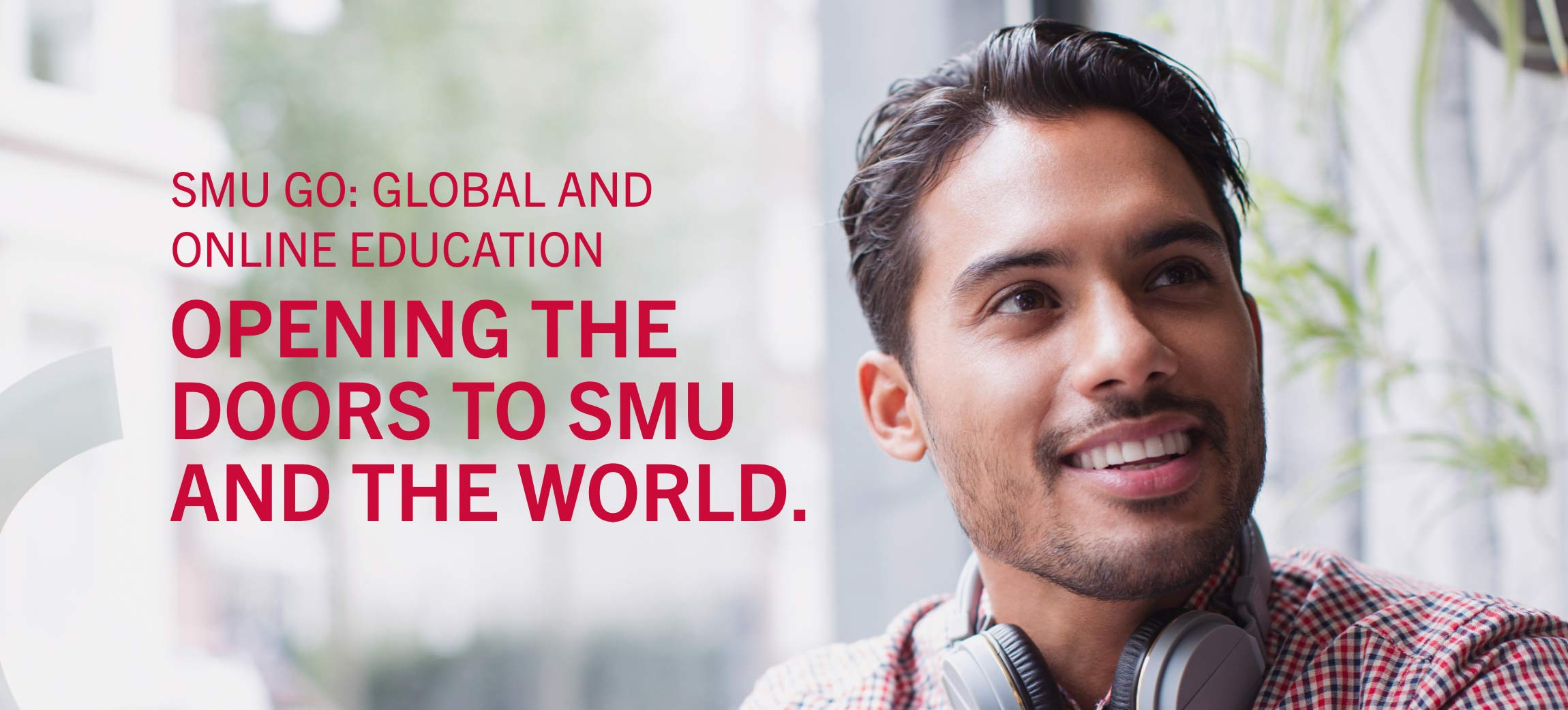 SMU GO: Global and Online Education - Opening the Doors to SMU and the World