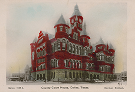 County Court House, Dallas, Texas, 1908