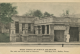 Hindu Temple of Science and Health, Dallas, 1910, DeGolyer Library, SMU
