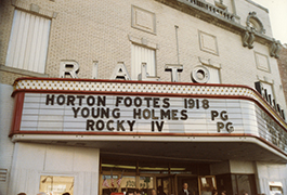 [Theater Marquee at Rialto Movie Theatre Advertising 'Horton Footes 1918'], ca. 1985
