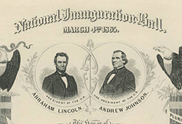 [Abraham Lincoln and Andrew Johnson Inaugural Ball Invitation, 1865]