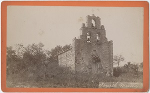 Fourth Mission, San Antonio, Texas, ca. 1885-1889