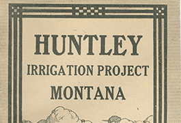 Huntley irrigation project, Montana, 1909