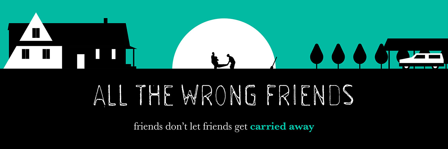 All the Wrong Friends