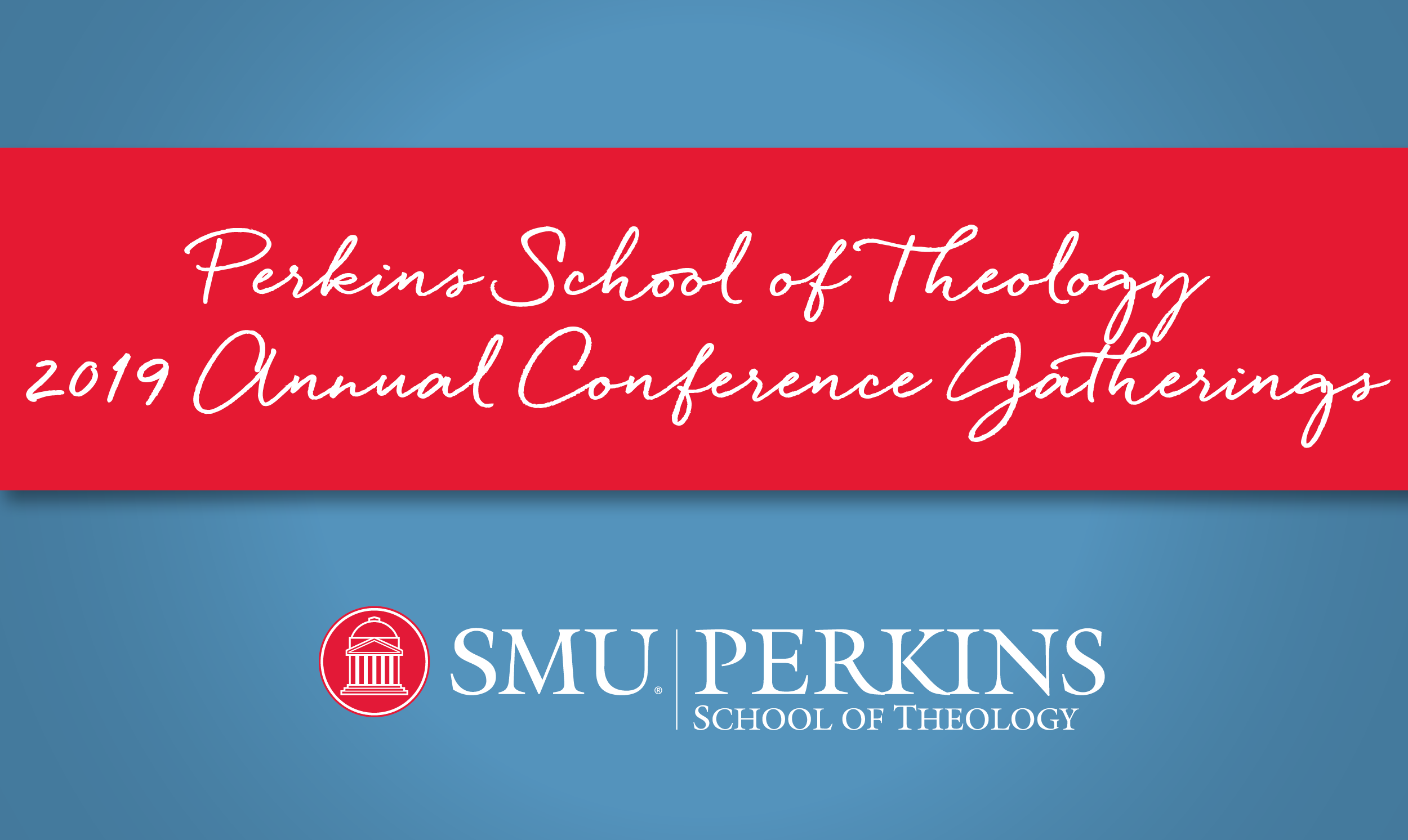 Smu Academic Calendar 2019 SMU Perkins School of Theology   SMU