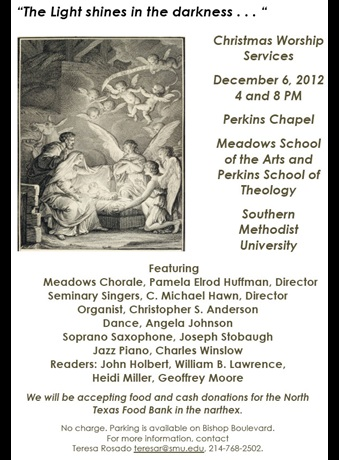 2012 Christmas / Advent Worship at Perkins School of Theology, Southern Methodist University: December 6, 4 and 8 pm