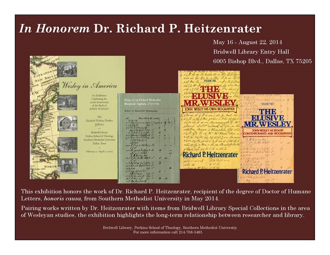 Larger Image – Bridwell Library Exhibition: Dr. Richard P. Heitzenrater