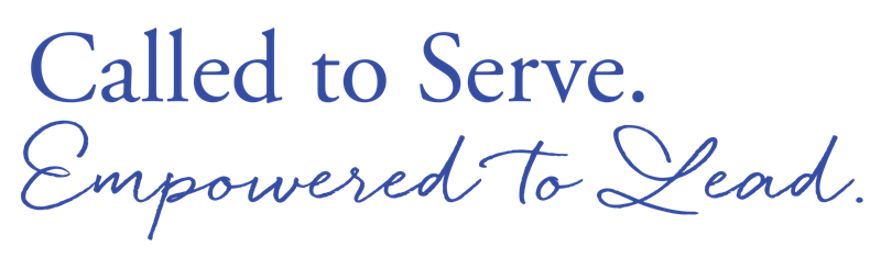 Called to Serve, Empowered to Lead
