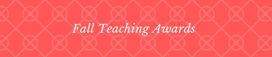Fall Teaching Awards Banner