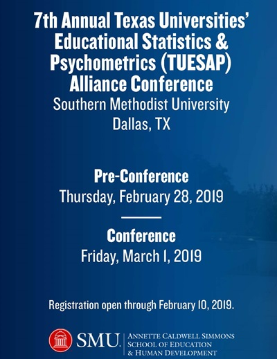 7th Annual Texas Universities' Educational and Pyschometrics Alliance Conference. Registration open through February 10, 2019