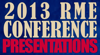 2013 RME Conference Presentations