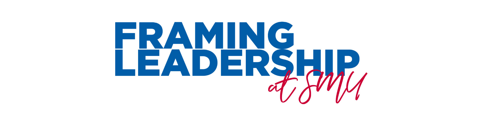 Framing Leadership at SMU logo