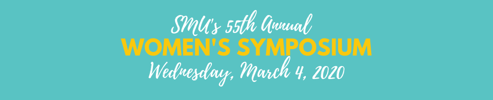 55th Annual Women's Symposium March 4, 2020