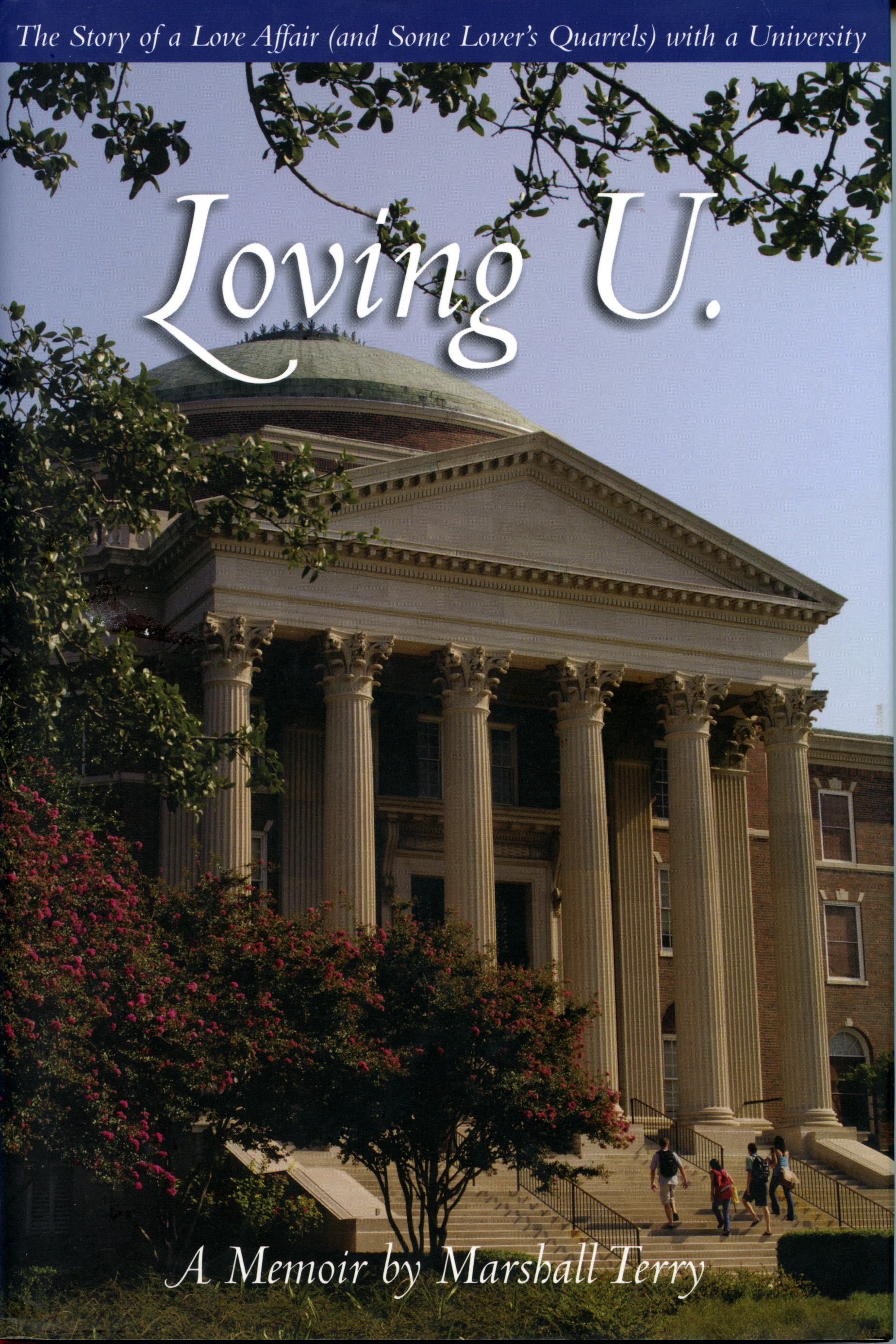 Cover of 'Loving U.: The Story of a Love Affair (And Some Lover's Quarrels) With a University' by Marshall Terry