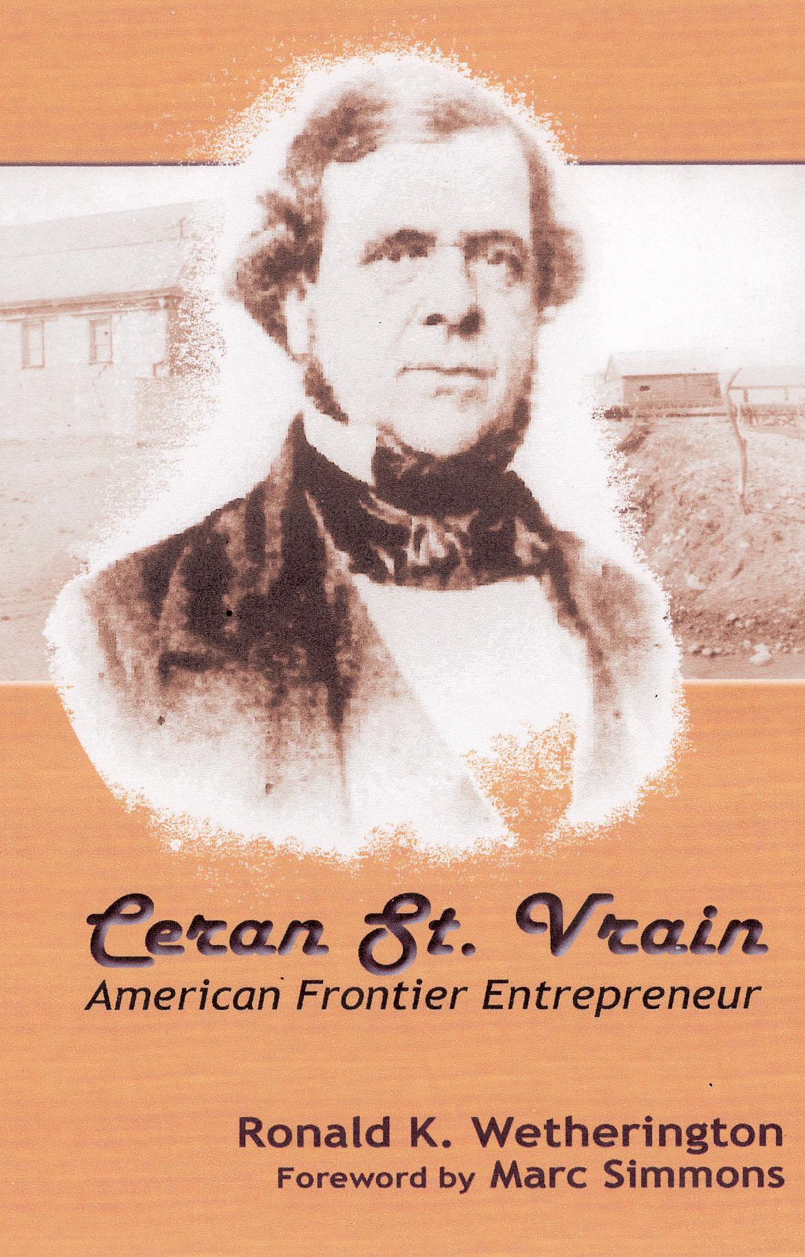 Ceran St. Vrain: American Frontier Entrepreneur book cover