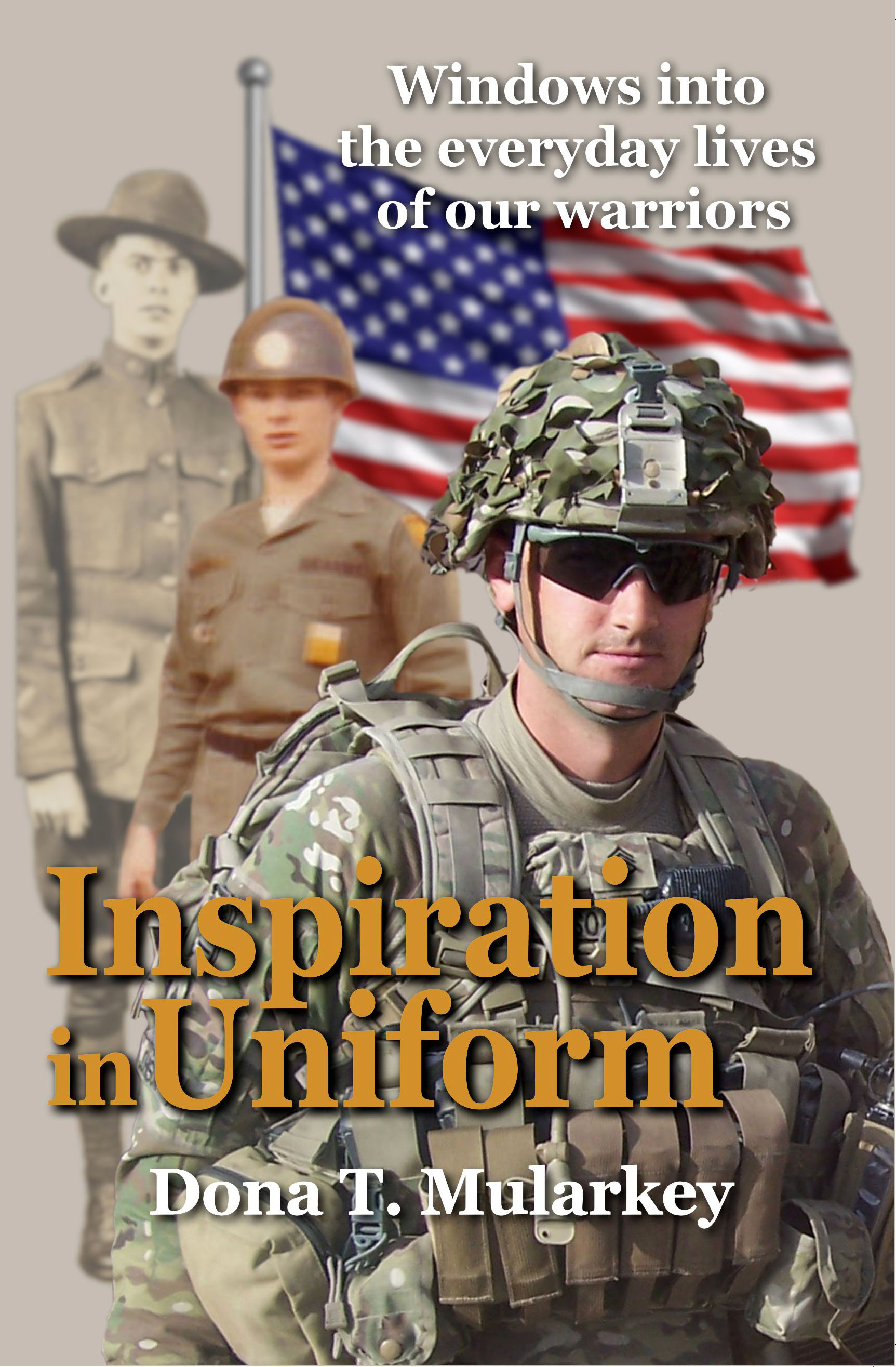 Inspiration in Uniform: Windows Into the Everyday Lives of Our Warriors