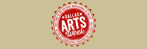 Dallas Arts Weeki