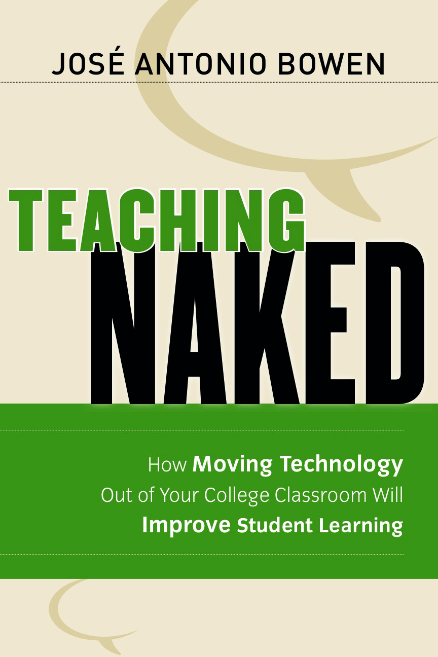 Book cover of 'Teaching Naked' by Jose Antonio Bowen
