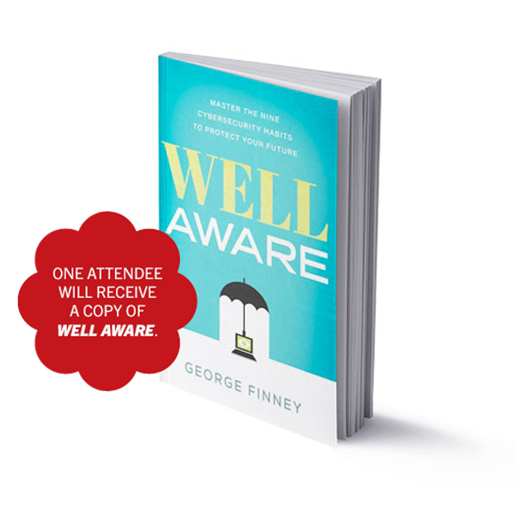 One attendee will receive a copy of 'Well Aware.'