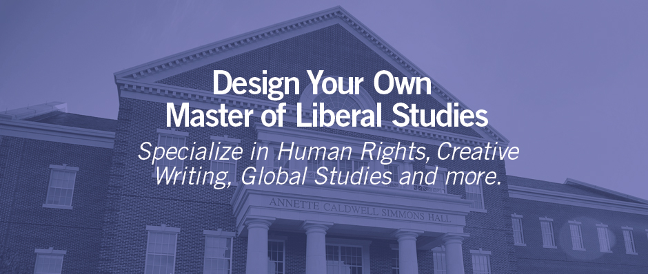 Design Your Own Master of Liberal Studies