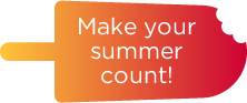 Make Your Summer Count.